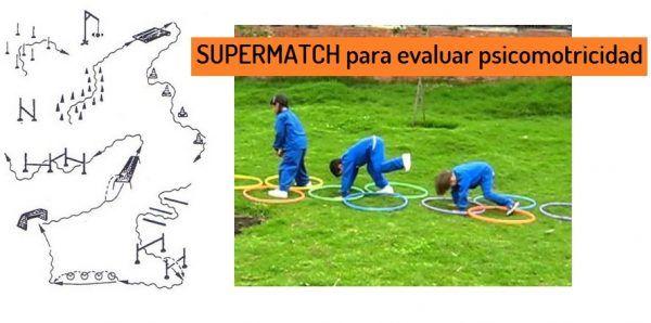 SuperMatch - Evaluar psicomotricidad en educacion fisica