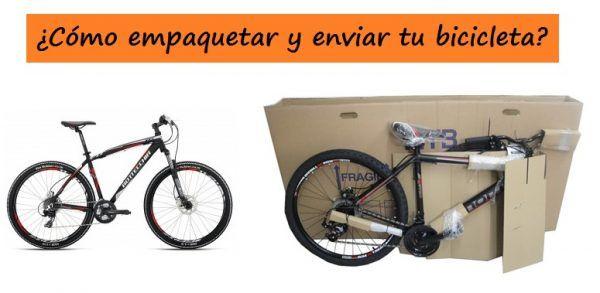 ¿Cómo enviar tu bicicleta?
