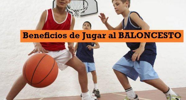 Beneficios Jugar Baloncesto